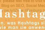 Hashtags Bedeutung und Anwendung