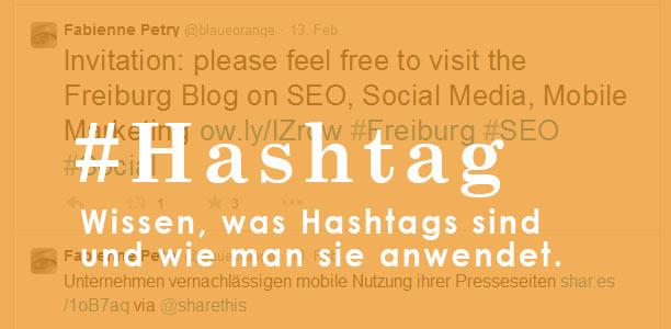 Verwenden von Hashtags und ihre Bedeutung in den Social Media