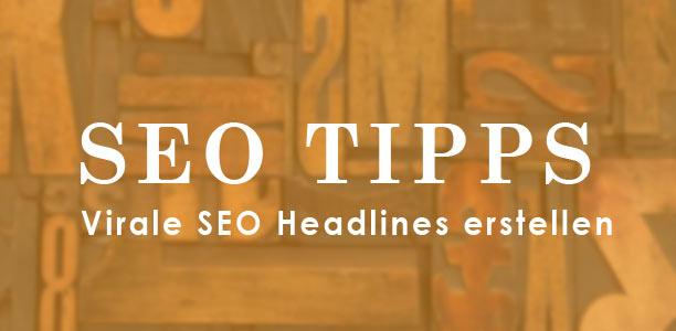 SEO Tipp virale Headlines