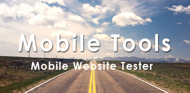 Mobile Website Test Tools