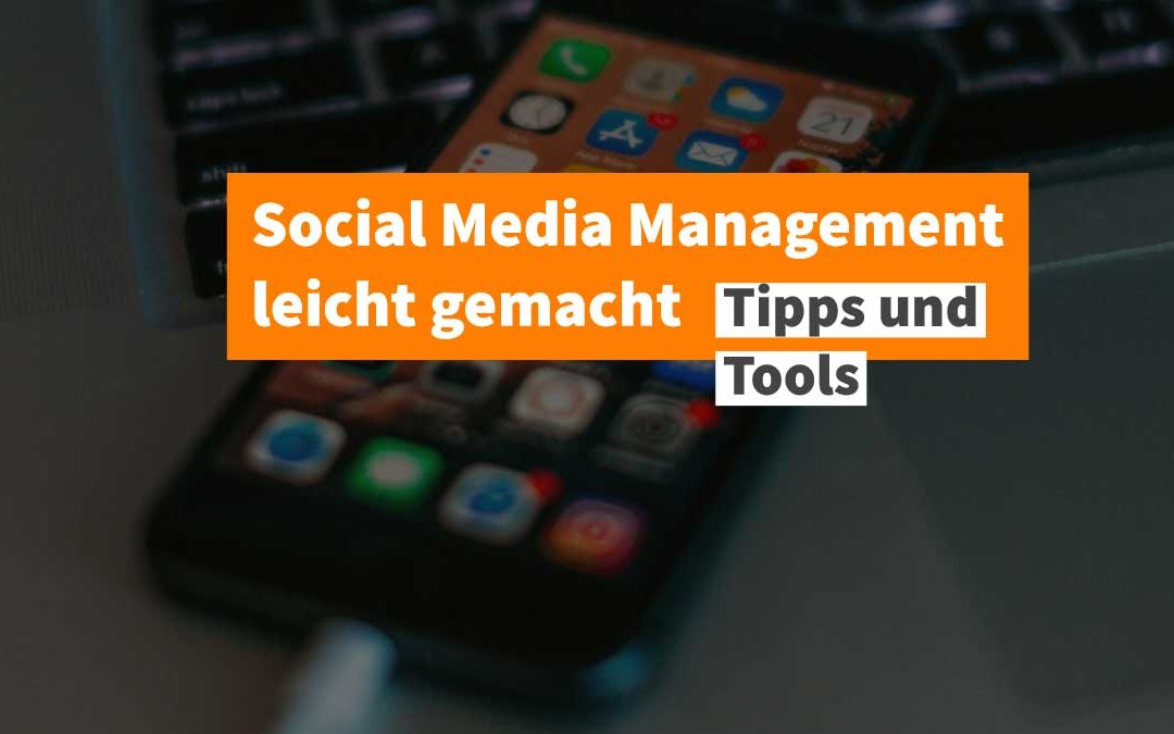 Social Media Management Tools: Planen und Publizieren