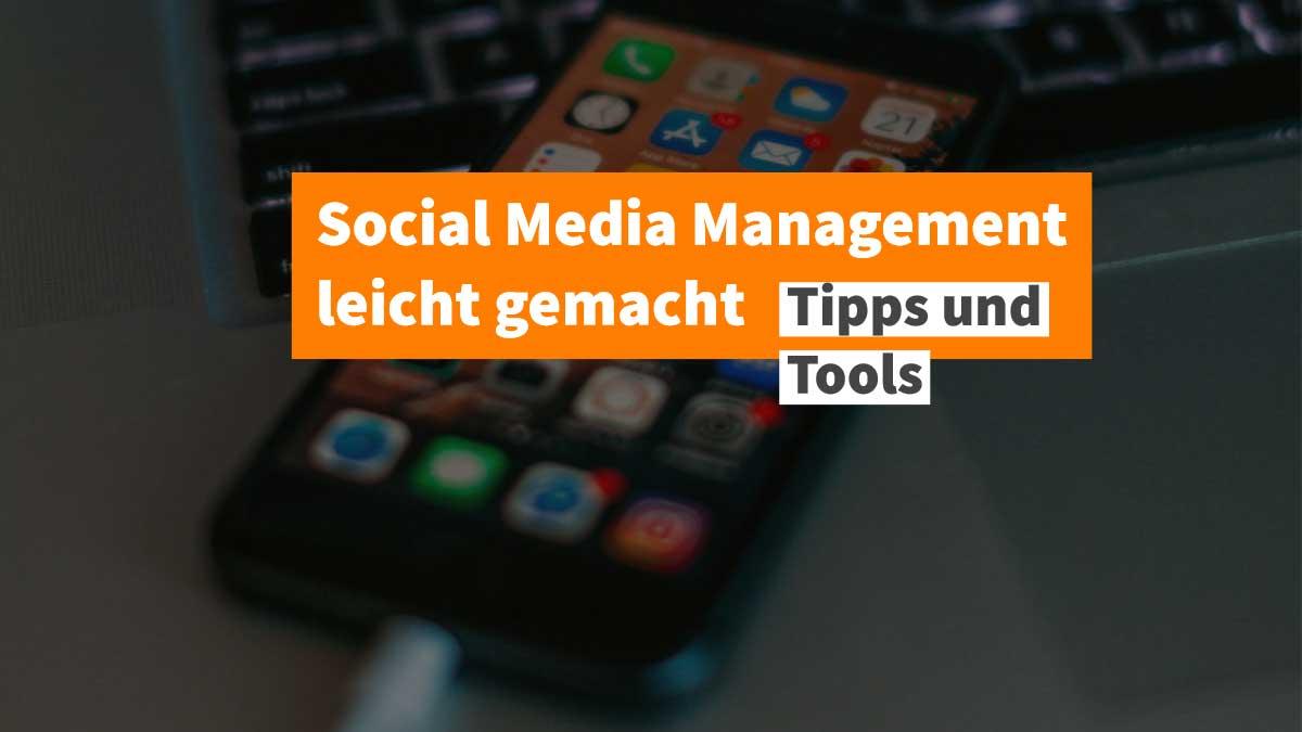 Social Media Management leicht gemacht