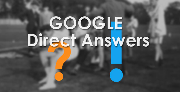 Google Direct Answers
