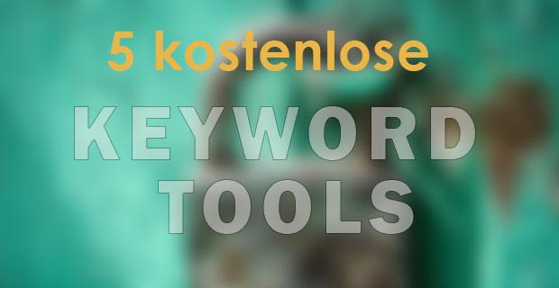 5 kostenlose Keyword Tools