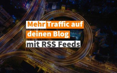 Mit 2 gratis RSS Diensten zu mehr Traffic auf Blogs