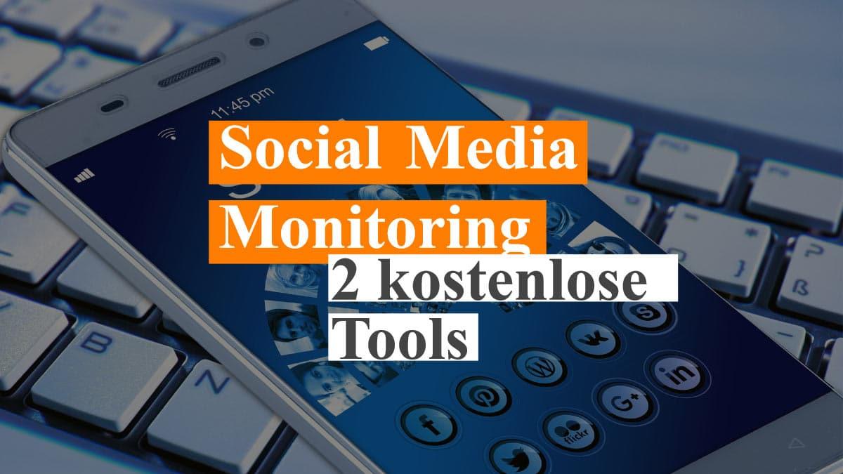 kostenlose Social Media Monitoring Tools