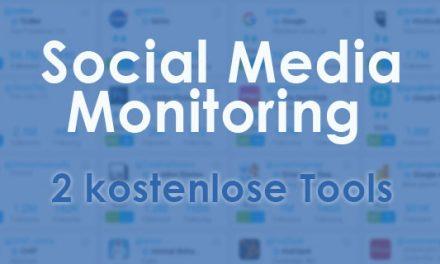 2 kostenlose Social Media Monitoring Tools für Kleinunternehmer