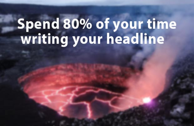 Verwende 80% der Zeit zum Gute Headline schreiben