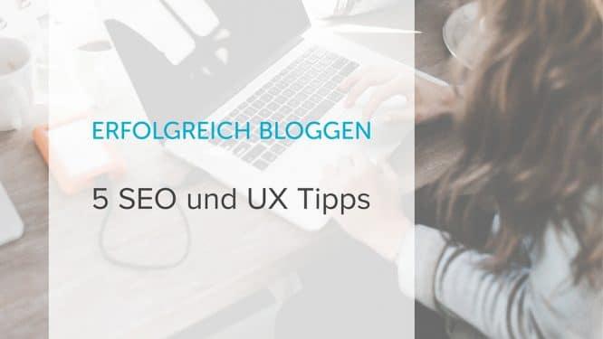 Erfolgreich bloggen 5 Tipps