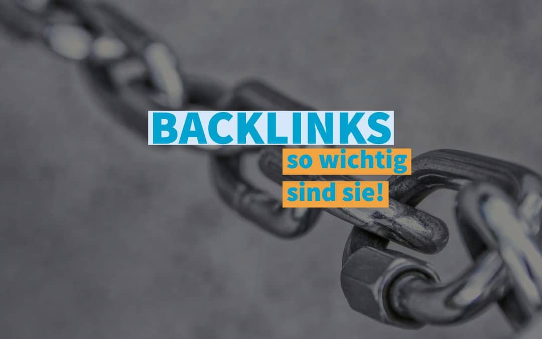 So wichtig sind Backlinks: Infos Strategien Tools