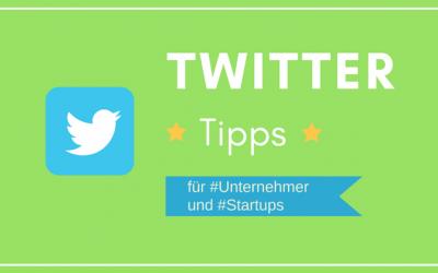 Twitter Tipps fuer Unternehmer