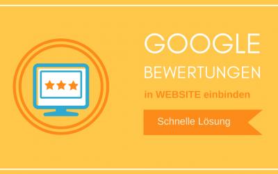Google Bewertungen in Website einbinden