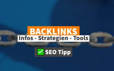 So wichtig sind Backlinks: Infos Strategien Tools